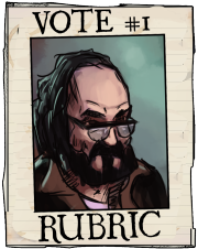Vote One Rubric a vote for Rubric is a vote for good!